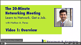 The 20-Minute Networking Meeting<br />Video 1: Overview