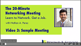 The 20-Minute Networking Meeting<br />Video 3: Sample Meeting