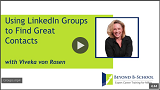 Using LinkedIn Groups to Find Great Contacts