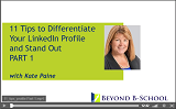 11 Tips to Differentiate Your LinkedIn Profile - Part I