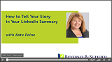 How to Tell Your Story in Your LinkedIn Summary