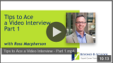 Tips to Ace a Video Interview Part 1
