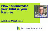 How to Showcase Your MBA in Your Resume