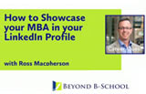 How to Showcase Your MBA in Your LinkedIn Profile